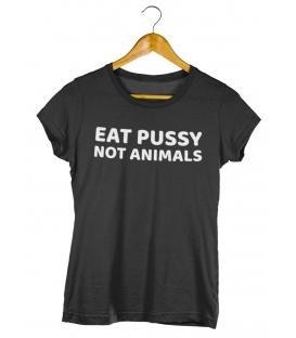 eat pussy not animals tričko