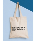 bavlnená taška eat pussy not animals